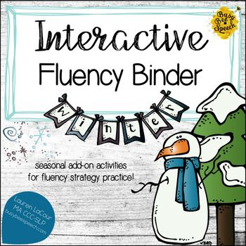 This fun winter-themed binder is a great addition to my Interactive Fluency Binder!  These add-on binder pages are designed to help your students practice the strategies and tools that can help them reduce instances of stuttering. It covers the following winter themes: Snow, Gingerbread, Christmas, Arctic, New Year's Day, and Valentine's DayThere are activities to cover 8 different strategies for each theme as well as 5 different fluency levels (word/phrase/sentence/reading/convo). $11.00