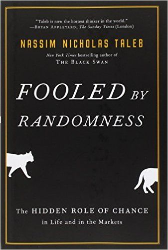 Fooled by Randomness: The Hidden Role of Chance in Life and in the Markets (Incerto): Nassim Nicholas Taleb: 9781400067930: Amazon.com: Books