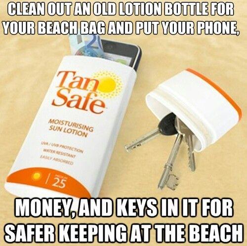Store keys, phone, etc in empty sunscreen bottle at beach