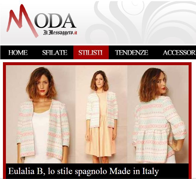 eulalia b, lo stile spagnolo Made in Italy http://www.ilmessaggero.it/moda/eulalia_b_lo_stile_spagnolo_made_in_italy/notizie/573745.shtml