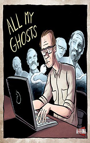 Comic Book Review: All My Ghosts TPB - Bounding Into Comics