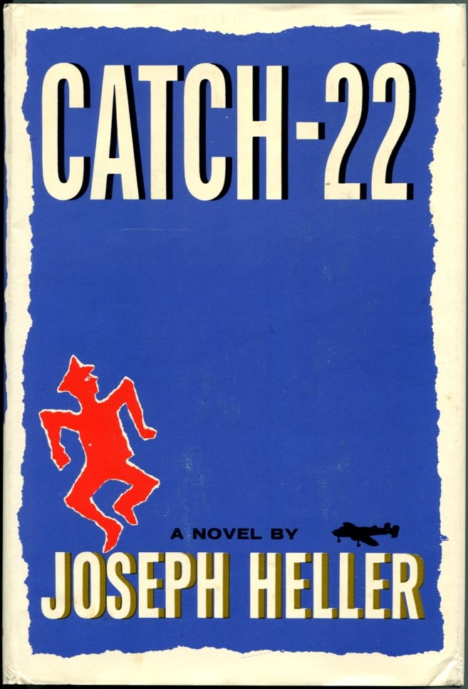1961 Heller, Joseph. CATCH-22. HIS FIRST AND MOST FAMOUS BOOK. New York: Simon & Schuster, 1961.  First edition of the author's first and most famous book.The book is fine with only the barest fading to the blue cloth and a very slight bump to lower front corner; in an about fine, unclipped, unrestored and unchipped, bright dust jacket.