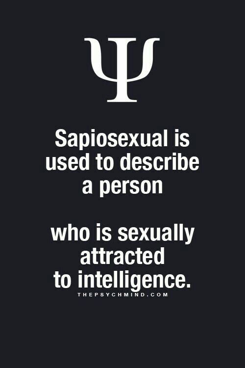 Sapiosexual ...because what's on the surface is just for show & often fleeting.