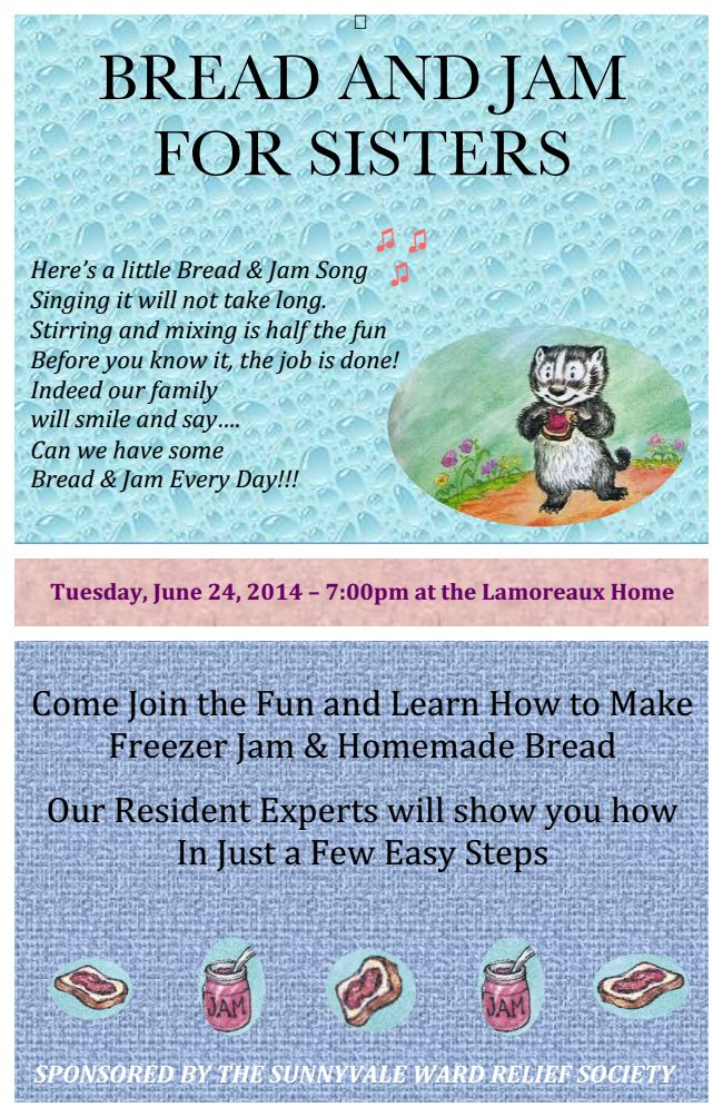 Learn to make bread & freezer jam - Relief Society activity