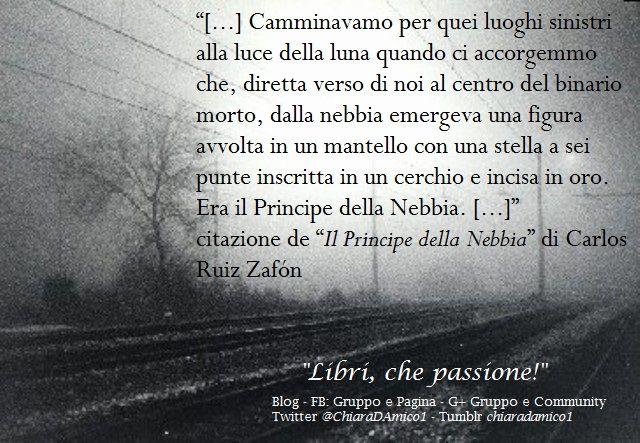 """""""Il Principe della Nebbia"""" di Carlos Ruiz Zafón"""