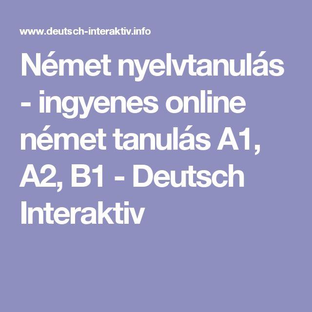 Német nyelvtanulás - ingyenes online német tanulás A1, A2, B1 - Deutsch Interaktiv