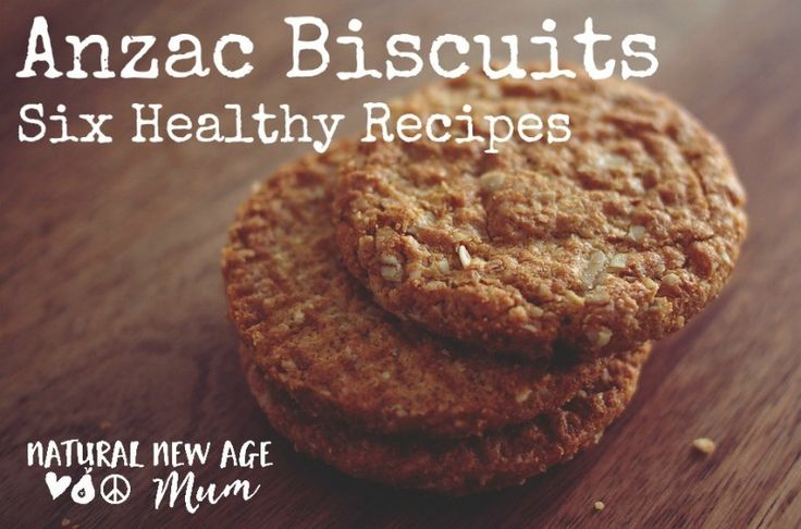 Anzac Biscuits - Six Healthy Recipes
