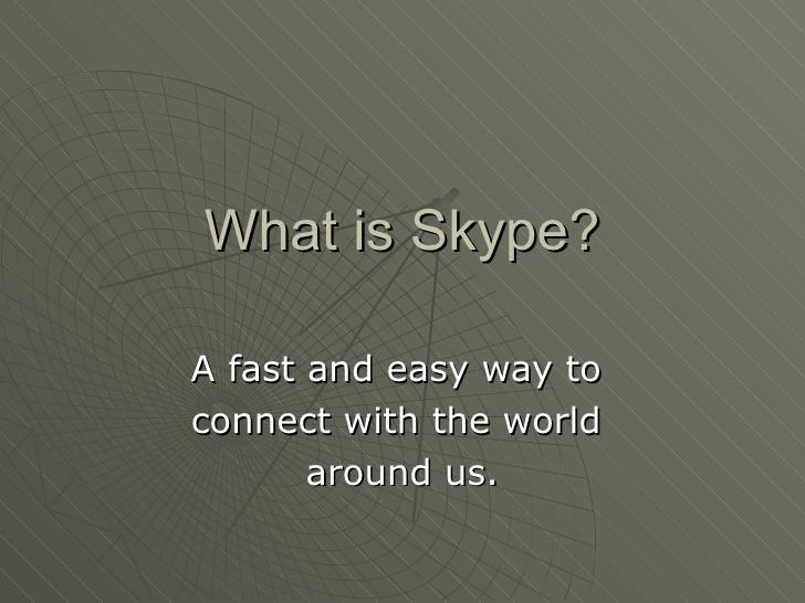 what-is-skype-9184404 by jasminehill280 via Slideshare