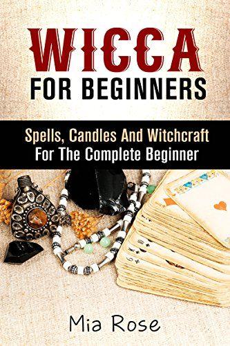 Wiccan Beginners Magick