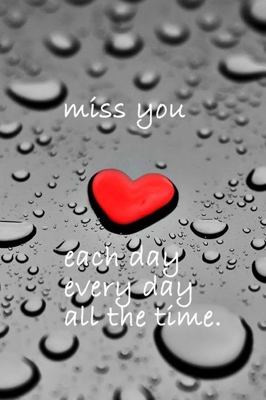 I will miss you until I take my final breath