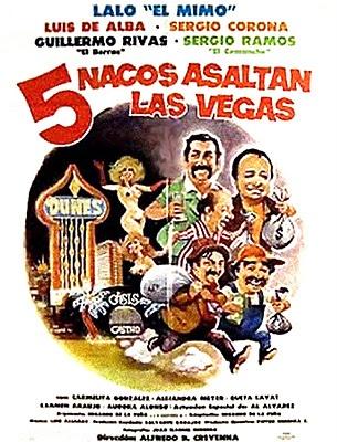 5 Nacos Atacan Las Vegas Las Vegas Vegas Cine
