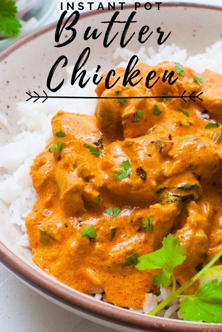 Instant Pot Butter Chicken Video Recipe Of Authentic Murg Makhani Recipe Instant Pot Butter Chicken Recipe Instant Pot Dinner Recipes Butter Chicken