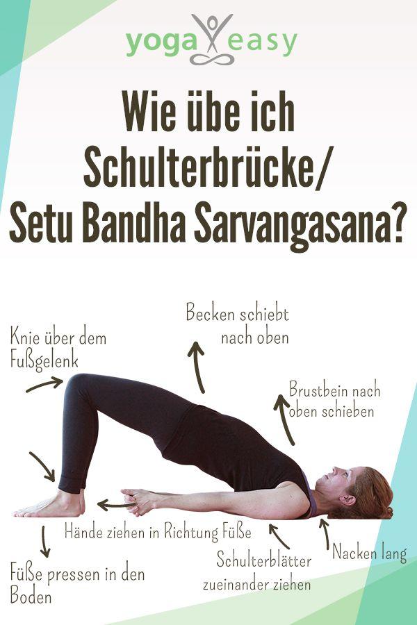 Anleitung für die Yoga-Übung/Asana Schulterbrücke/Setu Bandha Sarvangasana, a… – YogaEasy – dein Online-Yogastudio