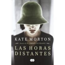 Las horas distantes - Kate Morton