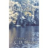 Blackwater (Southern Adventure) (Kindle Edition)By C. D. Blizzard