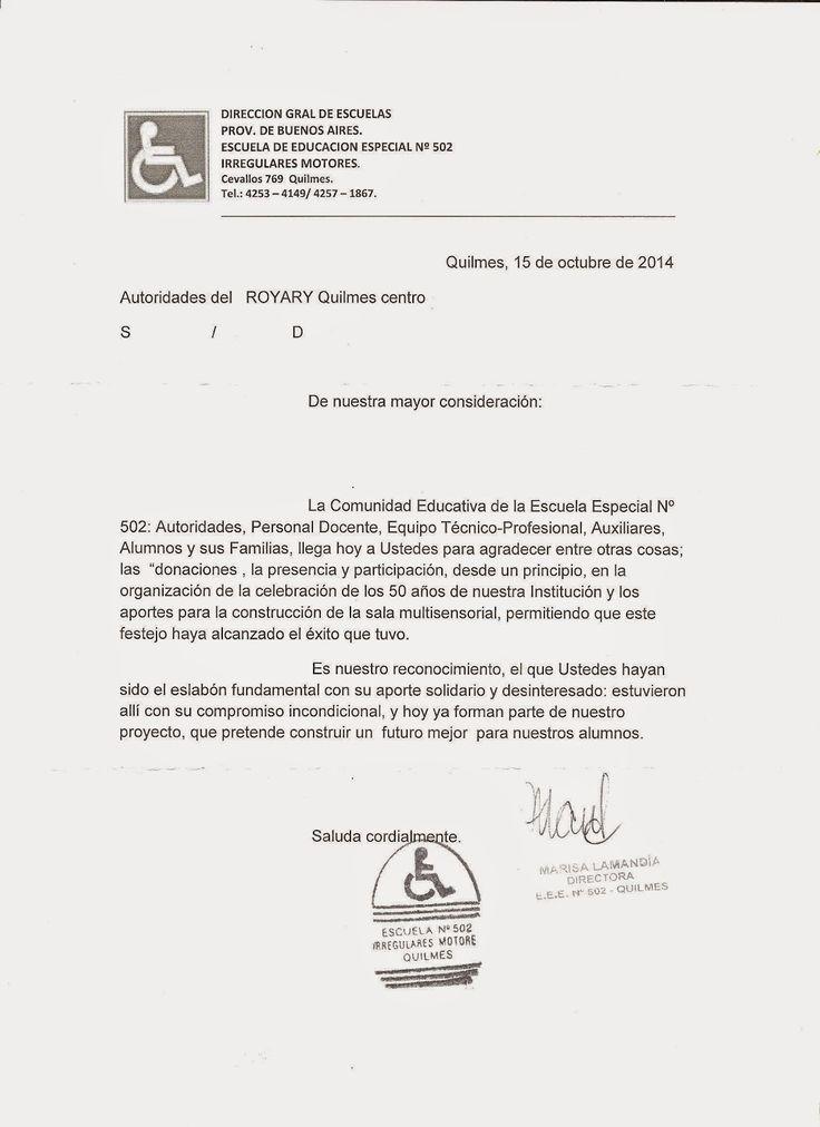 ROTARY CLUB QUILMES: Carta agradecimiento La Escuela de Educación Especial Número 502 Irregularidades Motores de la Dirección General de Escuelas de la Provincia de Buenos Aires, nos acerco la presente nota por nuestra presencia y participación en la organización de la celebración por los 50 años de la institución.