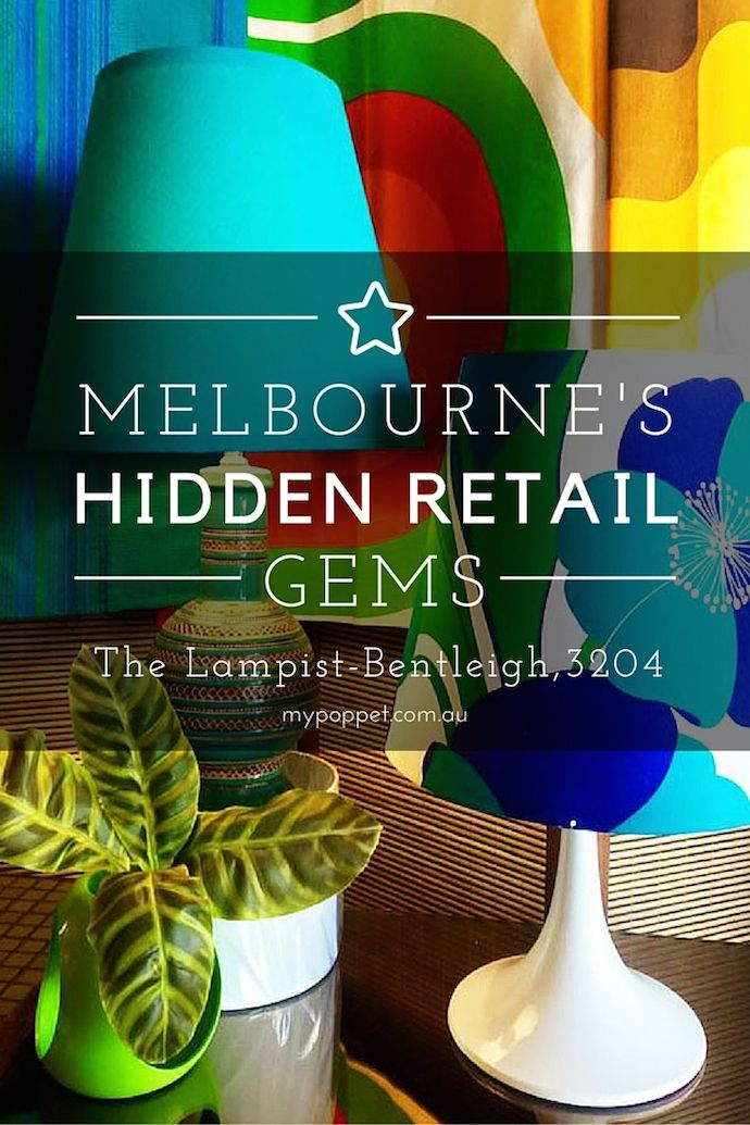 Melbourne's Hidden Retail Gems - The Lampist, Bentleigh, 3204 - My Poppet Living