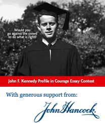 jfk courage essay contest We invite us high school students to write an essay on an act of political courage for the profile in courage essay contest courage, john f kennedy recounted.