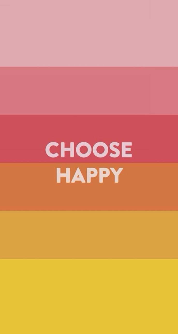 Choose happyChoo Joy, Choo Happy Quotes, Wallpapers Junk, Be Happy, Being Happy, Choose Happy, Favorite Quotes
