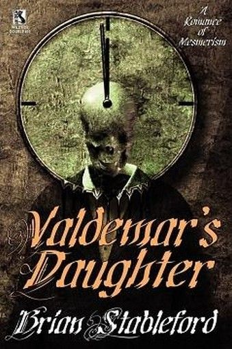 Wildside Double #10 - Valdemar's Daughter / The Mad Trist, by Brian Stableford (Paperback)