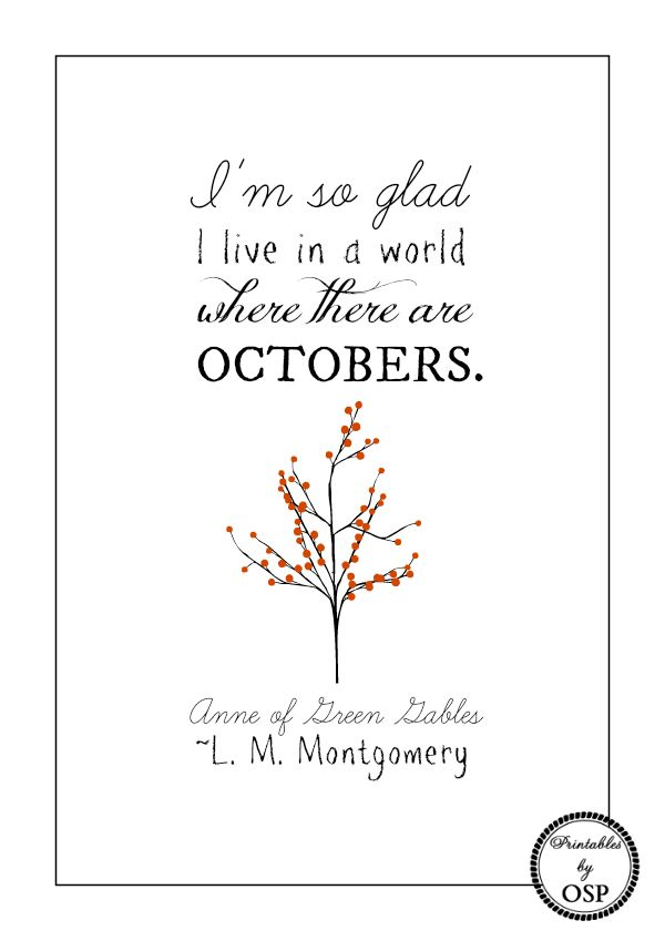 Anne of Green Gables October Quote Free Printable ~ print and frame for instant fall decor!