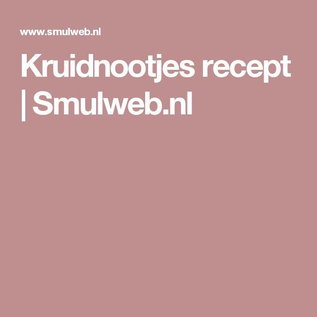 Kruidnootjes recept | Smulweb.nl