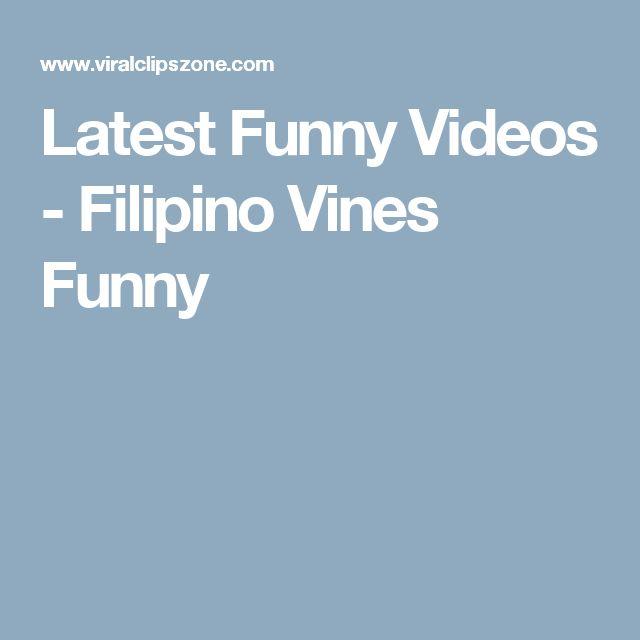 Latest Funny Videos - Filipino Vines Funny