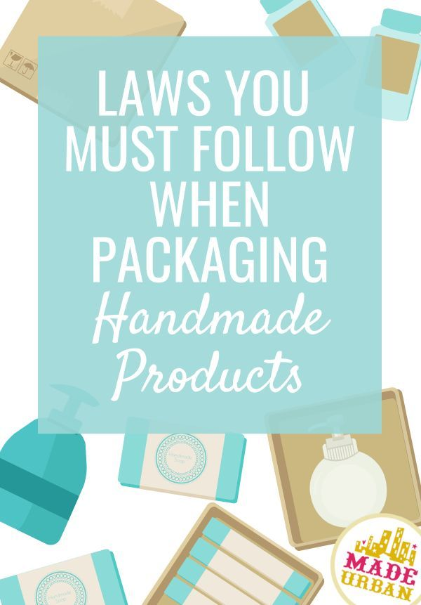 laws you must follow when packaging your handmade items money rh pinterest com
