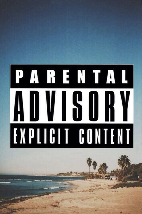 17 Best Images About Parental Advisory Explicit Content On