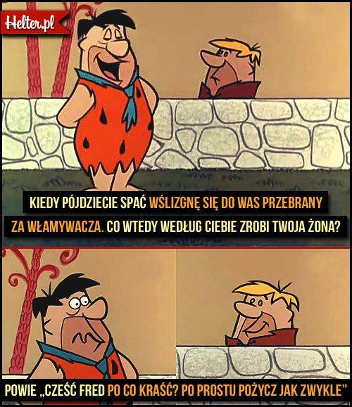 #flintstonowie #śmieszne #cytaty #film #kino #cytatyfilmowe #popolsku #helter #polskie