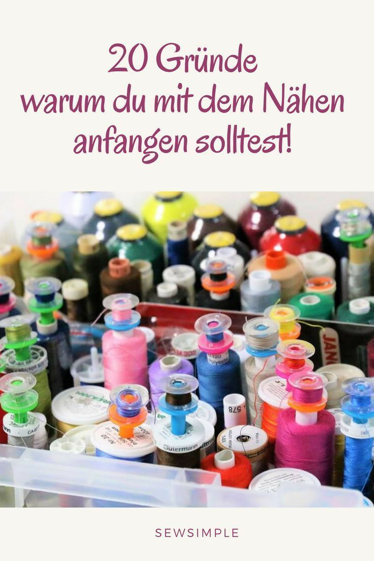 20 reasons why you should start sewing immediately – Nähen