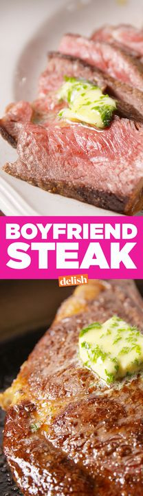 This Boyfriend Steak is the sexiest piece of meat ever. cc: Cosmopolitan. Get the recipe from Delish.com.