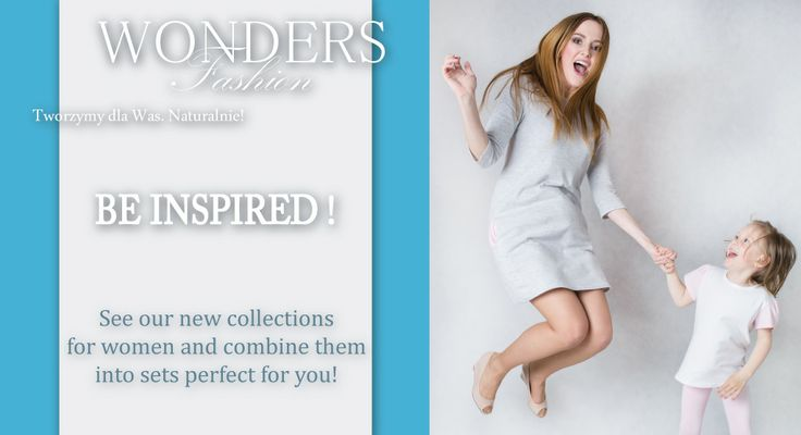Shop for our collections on www.wondersfashion.pl and discover great fashion for Babies, Kids and Adults!