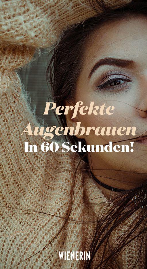 So bekommen Sie in 60 Sekunden perfekte Augenbrauen