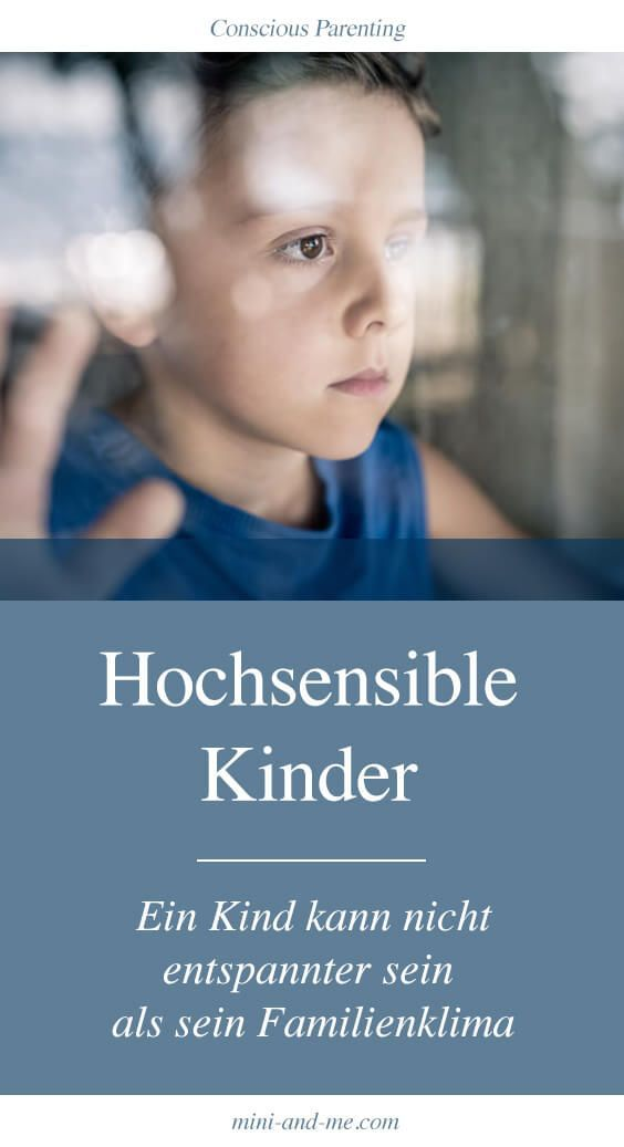 Highly sensitive children: A child can not be more relaxed than his family climate