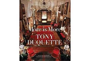 More is More could not be a more apropos title for Tony Duquette. I can never get enough of him, he was a genius. Even a minimalist can appreciate his mind. love.: Interior Design, Worth Reading, Coffee Table, Books Worth, Designer, Hutton Wilkinson, Tony Duquette
