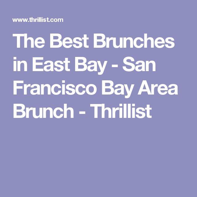 The Best Brunches in East Bay - San Francisco Bay Area Brunch - Thrillist