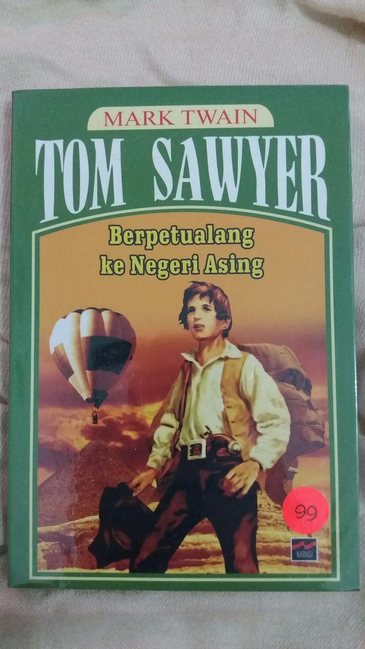 TOM SAWYER Berpetualang ke Negeri Asing ✏Mark Twain