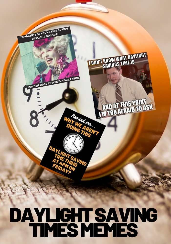 Daylight Savings Memes Time Change 2021 Lols Daylight Savings Time Daylight Savings Daylight