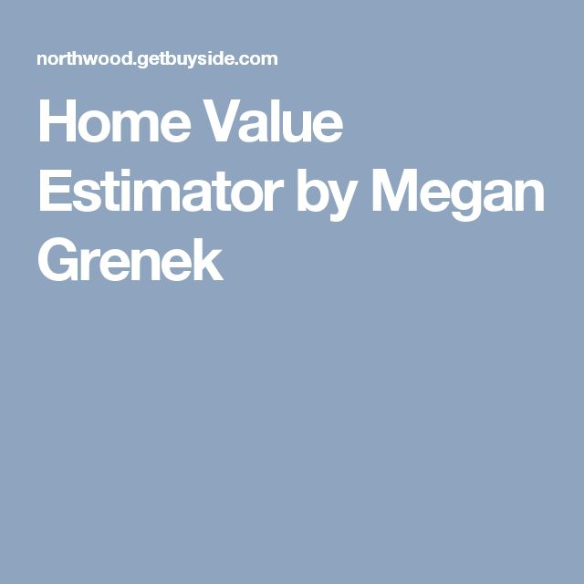 Home Value Estimator by Megan Grenek