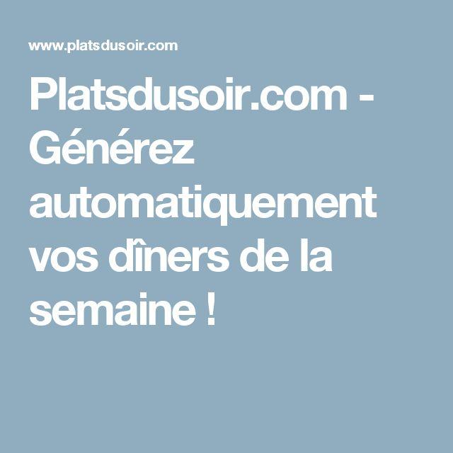 Platsdusoir.com - Générez automatiquement vos dîners de la semaine !