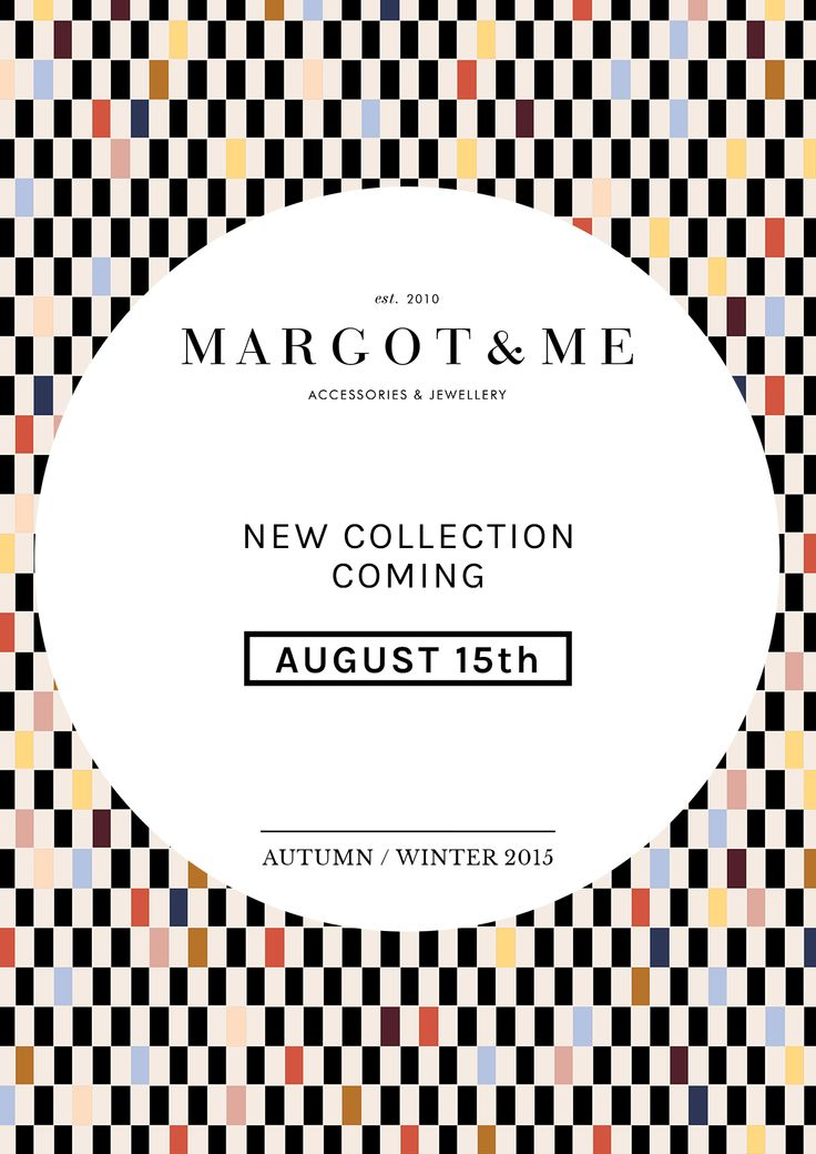 New Autumn/Winter Collection coming on August 15th | MARGOT & ME