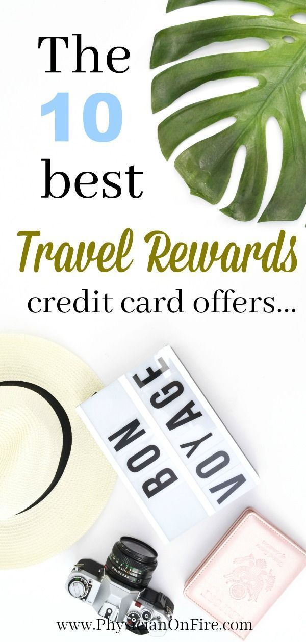 travel tips the 10 best travel rewards credit card offers travel rh pinterest com