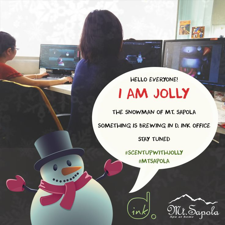 Meet Jolly, the Snowman of Mt. Sapola!   This Christmas, we are collaborating with D. Ink to give everyone a special experience while shopping at any Mt. Sapola Boutique!  Stay tuned for more details and #scentupwithjolly this Christmas!