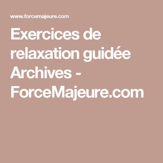 Exercices de relaxation guidée Archives - ForceMajeure.com