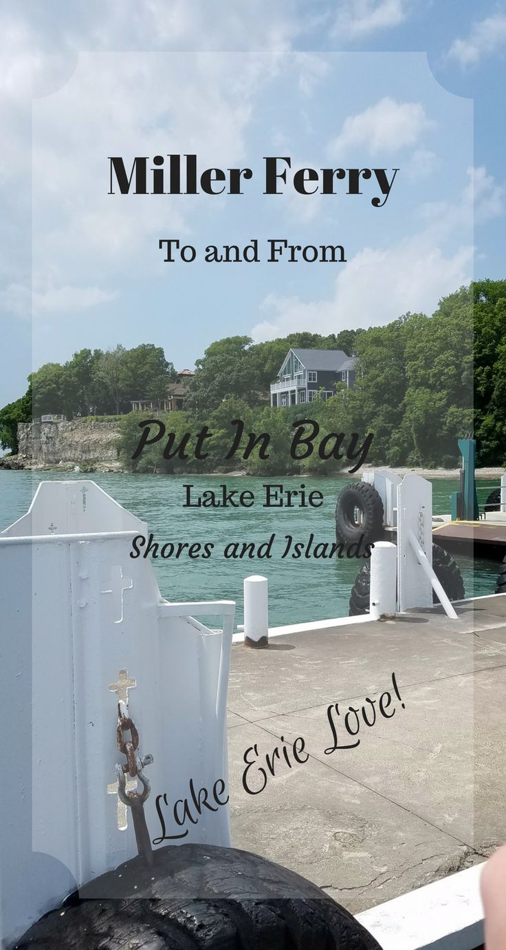 Summer Adventures: (Mini Vacation 2017) Lake Erie & Miller Ferry to Put In Bay, Ohio « DustinNikki Mommy of Three