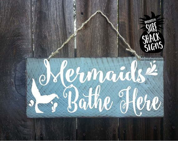 Mermaids Bathe Here, Mermaid Decor, Mermaid Sign, Mermaid Decoration,  Mermaid Gift, Mermaid Bathroom Decor, Mermaid Wall Decor, 158/192