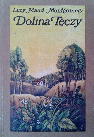 Lucy Maud Montgomery, Dolina Tęczy czasksiazki.pl