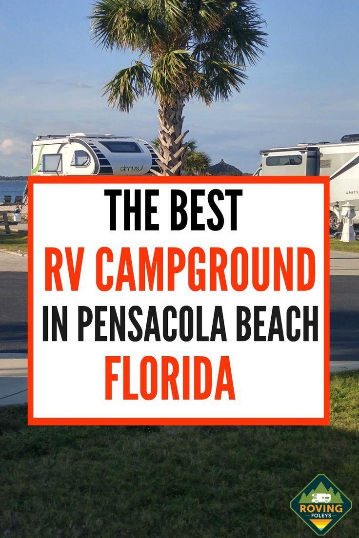 Why We Love Pensacola Beach Rv Resort In Florida The Roving Foley S In 2020 Pensacola Beach Florida Resorts Florida