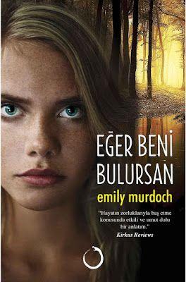 Emily Murdoch - Eğer Beni Bulursan ePub PDF e-Kitap indir   Emily Murdoch - Eğer Beni Bulursan ePub eBook Download PDF e-Kitap indir Emily Murdoch - Eğer Beni Bulursan PDF ePub eKitap indirArkanızda bırakamayacağınız bazı şeyler vardır... Ormanın derinliklerinde saklı yıkık dökük karavan on beş yaşındaki Carey'in evi olarak bildiği tek yerdir. Carey küçük kardeşi Jenessa'yla birlikte zorluklarla dolu bir yaşam sürmektedir. Anneleri onları sık sık yalnız bırakıp gittiğinde ise birbirlerine…